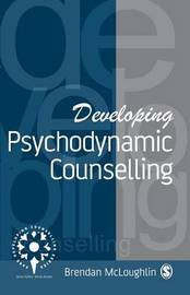 Developing Psychodynamic Counselling by Brendan McLoughlin image
