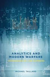 Analytics and Modern Warfare by Michael Taillard