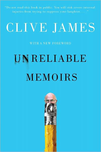 Unreliable Memoirs by Clive James image