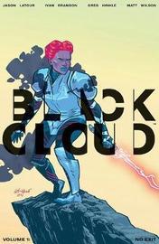 Black Cloud Volume 1: No Exit by Jason Latour