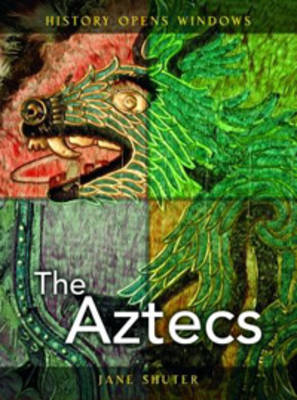 The Aztecs by Jane Shuter image