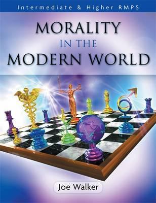 Morality in the Modern World by Joe Walker image