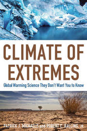 Climate of Extremes by Patrick J Michaels image