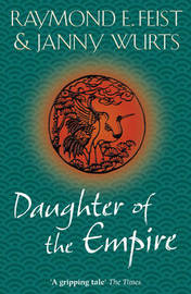 Daughter of the Empire (Empire Trilogy #1) by Raymond E Feist image