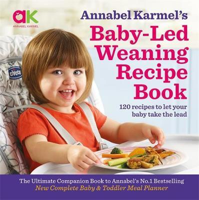 Baby-Led Weaning Recipe Book by Annabel Karmel image