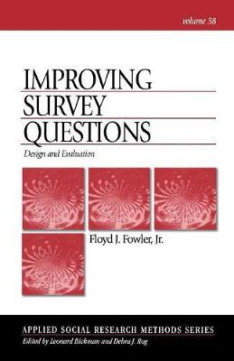Improving Survey Questions by Floyd J. Fowler image