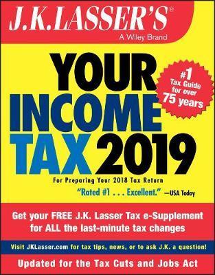 J.K. Lasser's Your Income Tax 2019 by J.K. Lasser image