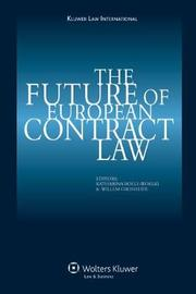 The Future of European Contract Law by Katharina Boele-Woelki