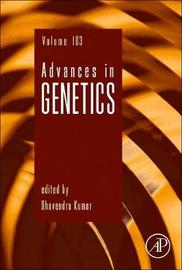 Advances in Genetics: Volume 103