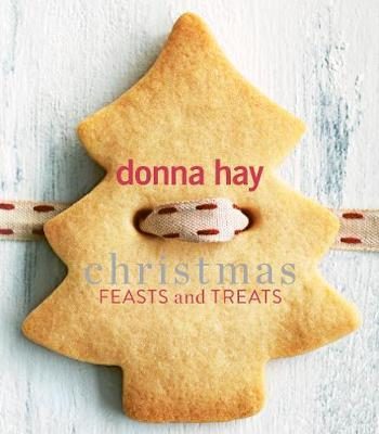 Christmas Feasts and Treats by Donna Hay image