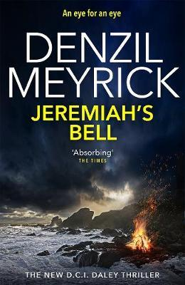 Jeremiah's Bell by Denzil Meyrick