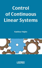 Control of Continuous Linear Systems by Kaddour Najim image