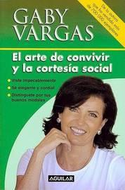 El Arte de Convivir y la Cortesia Social by Gaby Vargas image