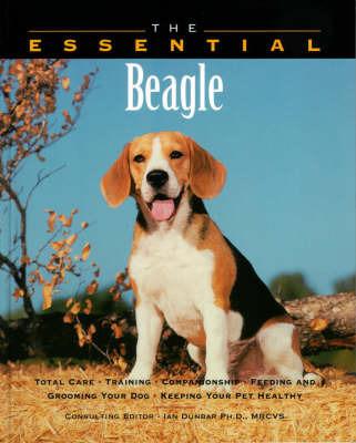 The Essential Beagle by Ian Dunbar