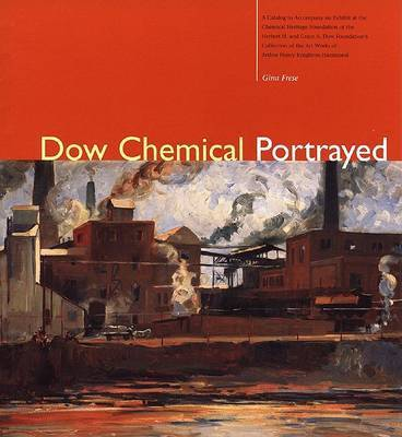 Dow Chemical Portrayed by Gina Frese