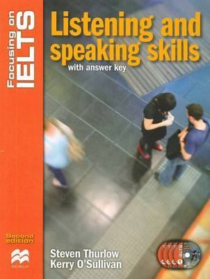Focusing on IELTS: Speaking and Listening Skills Reader by Kerry O'Sullivan