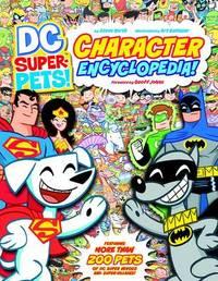 DC Super-Pets Character Encylopedia by Steve Korte