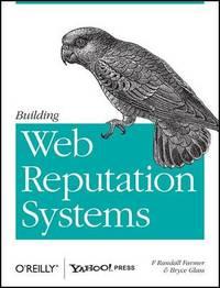 Building Web Reputation Systems by F. Randall Farmer image