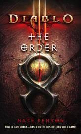 Diablo III: The Order by Nate Kenyon