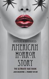 American Horror Story - The Ultimate Quiz Book by Jack Goldstein