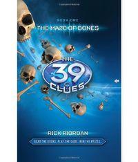The Maze of Bones (39 Clues #1) by Rick Riordan