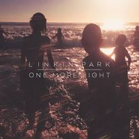 One More Light by Linkin Park