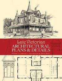 Late Victorian Architectural Plans and Details by William T. Comstock image