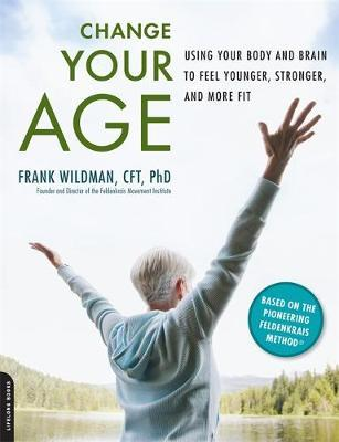 Change Your Age by Frank Wildman image