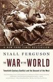 War of the World by Niall Ferguson