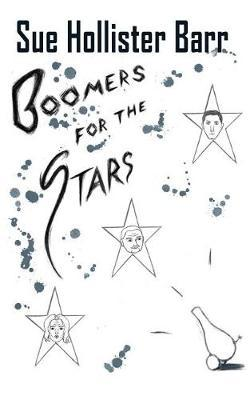Boomers for the Stars by Sue Hollister Barr image
