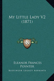 My Little Lady V2 (1871) by Eleanor Frances Poynter