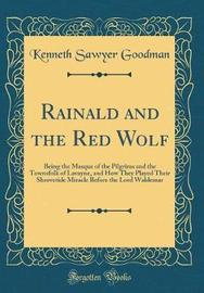 Rainald and the Red Wolf by Kenneth Sawyer Goodman image