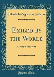 Exiled by the World by Elizabeth Vigoureux Imhaus image