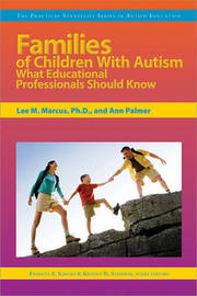 Families of Children with Autism by Lee M., Ph.D. Marcus