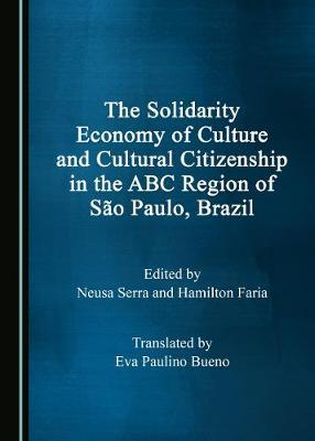 The Solidarity Economy of Culture and Cultural Citizenship in the ABC Region of Sao Paulo, Brazil image