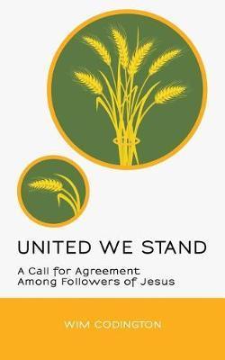 United We Stand by Wim Codington
