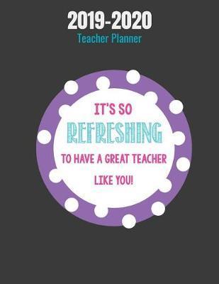 2019-2020 Teacher Planner It's so refreshin by Teacher Notebook image