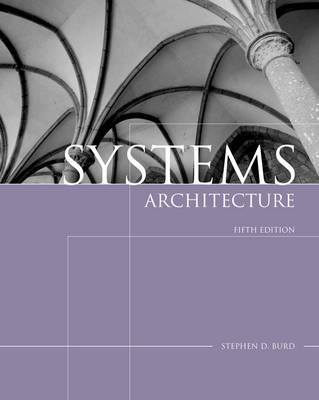Systems Architecture by Stephen D. Burd image