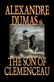 The Son of Clemenceau by Alexandre Dumas fils image