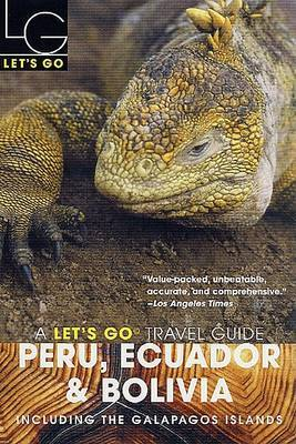 Let's Go Peru, Ecuador and Bolivia 2003 by Let's Go Inc image