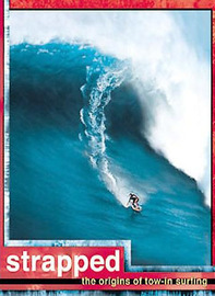 Strapped: The Origins of Tow-in Surfing on DVD