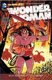 Wonder Woman: Volume 3: Iron by Brian Azzarello