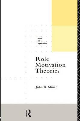 Role Motivation Theories by John B Miner image
