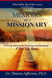 Memoirs of A Missionary by Sharon Jefferson