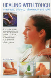Healing with Touch by Raje Airey