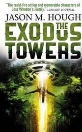 The Exodus Tower by Jason M Hough