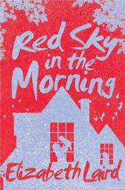 Red Sky in the Morning by Elizabeth Laird