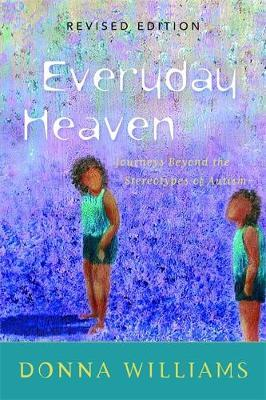 Everyday Heaven by Donna Williams