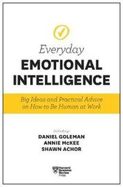 Harvard Business Review Everyday Emotional Intelligence by Harvard Business Review