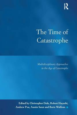 The Time of Catastrophe by Christopher Dole image